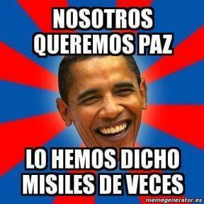 ObamaQueremosLaPazMisilesDeVeces