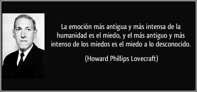 la-emocion-mas-antigua-y-mas-intensa-de-la-humanidad-es-el-miedo-y-el-mas-antiguo-y-mas-howard-phillips-lovecraft.jpg