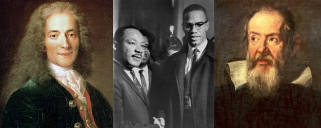 Voltaire-Martin-Luther-King-Malcolm-X-Galileo